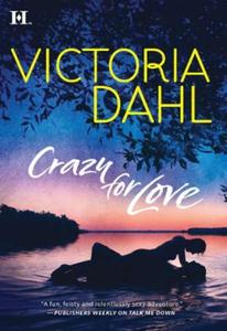 Crazy for love (ebok) av Victoria Dahl
