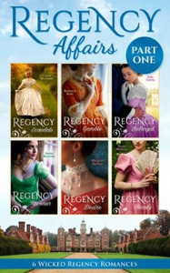 Regency Affairs Part 1: Books 1-6 Of 12 (ebok