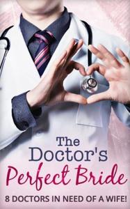 The doctor's perfect bride (ebok) av Alison R