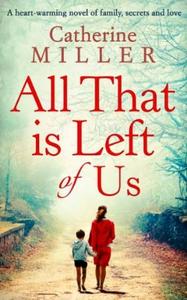 All That Is Left Of Us (ebok) av Catherine Mi