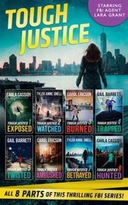 Tough Justice Series Box Set: Parts 1-8 (ebok