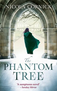 The Phantom Tree (ebok) av Nicola Cornick