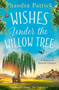 Wishes Under the Willow Tree (ebok) av Phaedr