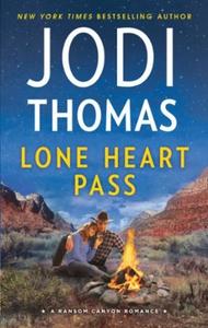 Lone Heart Pass (ebok) av Jodi Thomas