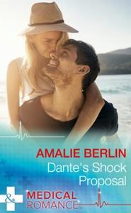 Dante's Shock Proposal (ebok) av Amalie Berli