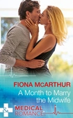 A Month To Marry The Midwife