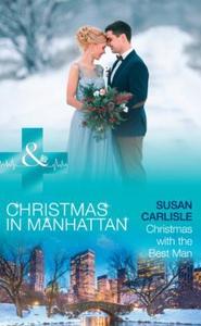Christmas With The Best Man (ebok) av Susan C