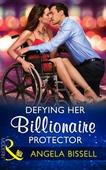 Defying Her Billionaire Protector