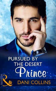Pursued By The Desert Prince (ebok) av Dani C