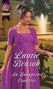 An Unexpected Countess (ebok) av Laurie Benso