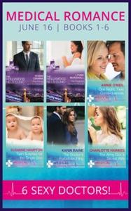 Medical Romance June 2016 Books 1-6 (ebok) av
