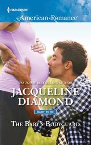 The baby's bodyguard (ebok) av Jacqueline Dia
