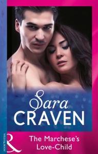 The Marchese's Love-Child (ebok) av Sara Crav