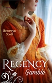 Regency gamble