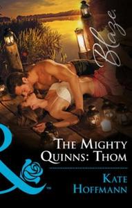The mighty quinns: thom (ebok) av Kate Hoffma