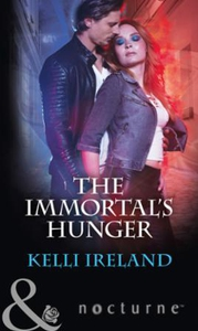 The immortal's hunger (ebok) av Kelli Ireland