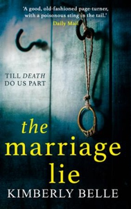 The Marriage Lie (ebok) av Kimberly Belle