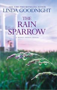 The Rain Sparrow (ebok) av Linda Goodnight