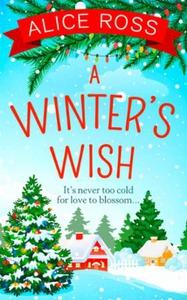 A Winter's Wish (ebok) av Alice Ross