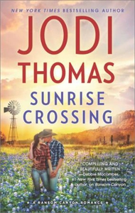 Sunrise Crossing (ebok) av Jodi Thomas