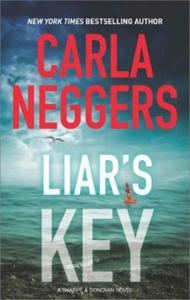 Liar's key (ebok) av Carla Neggers