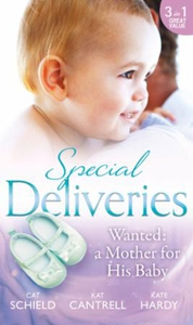 Special Deliveries: Wanted: A Mother For His
