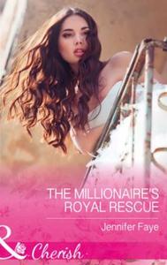 The Millionaire's Royal Rescue (ebok) av Jenn