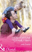 From Fortune To Family Man