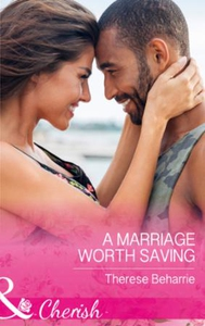 A Marriage Worth Saving (ebok) av Therese Beh