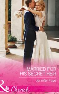 Married For His Secret Heir (ebok) av Jennife