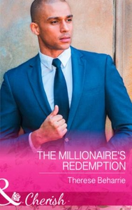 The Millionaire's Redemption (ebok) av Theres