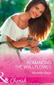 Romancing The Wallflower