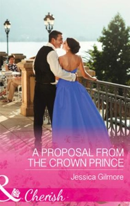 A Proposal From The Crown Prince (ebok) av Je