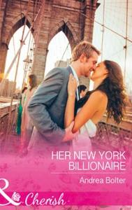 Her New York Billionaire (ebok) av Andrea Bol