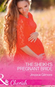 The Sheikh's Pregnant Bride (ebok) av Jessica