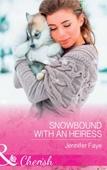 Snowbound With An Heiress