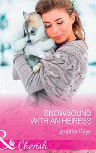 Snowbound With An Heiress (ebok) av Jennifer