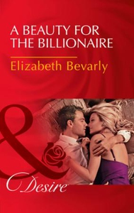 A Beauty For The Billionaire (ebok) av Elizab