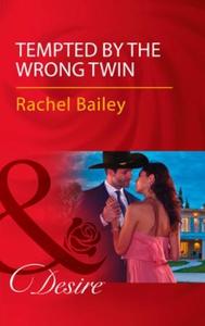 Tempted By The Wrong Twin (ebok) av Rachel Ba