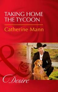 Taking Home The Tycoon (ebok) av Catherine Ma