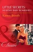 Little Secrets: Holiday Baby Bombshell