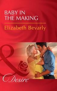 Baby In The Making (ebok) av Elizabeth Bevarl