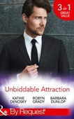 Unbiddable Attraction