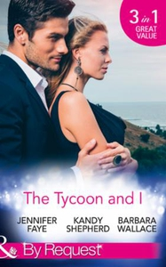 The Tycoon And I (ebok) av Jennifer Faye, Kan
