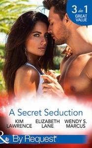 A Secret Seduction (ebok) av Kim Lawrence, El