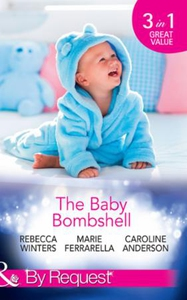 The Baby Bombshell (ebok) av Rebecca Winters,