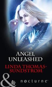 Angel Unleashed (ebok) av Linda Thomas-Sundst