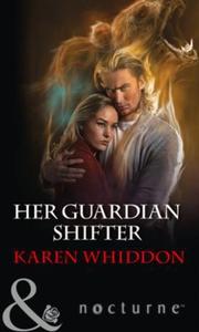 Her Guardian Shifter (ebok) av Karen Whiddon