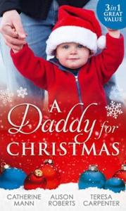 A Daddy For Christmas (ebok) av Catherine Man
