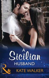 A Sicilian Husband (ebok) av Kate Walker